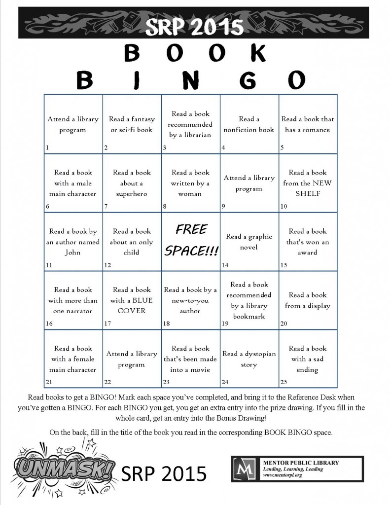 Play Book Bingo at Mentor Library and get more chances to win Summer Reading prizes.