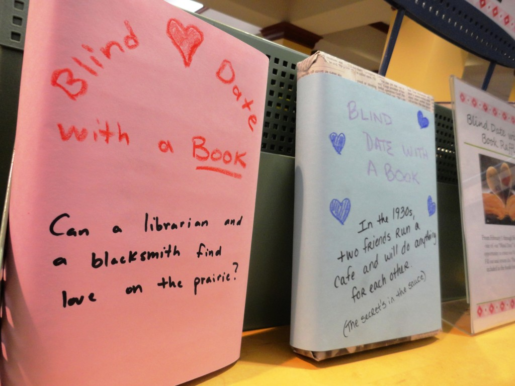 Blind Date books are waiting for the picking from one of the main displays at our Main Branch.