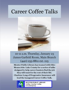 Mentor Public Library & Ohio Means Jobs are hosting a Career Coffee Talk with Charlene Long from Progressive.