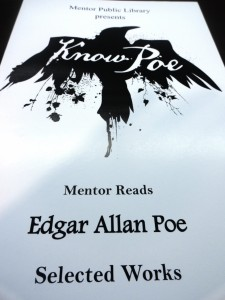 You can pick up Edgar Allan Poe's selected works for free at any MPL branch.