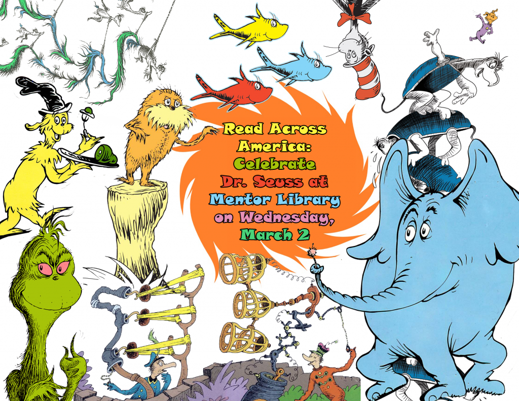 Celebrate a Seuss-pendous birthday at Mentor Public Library.